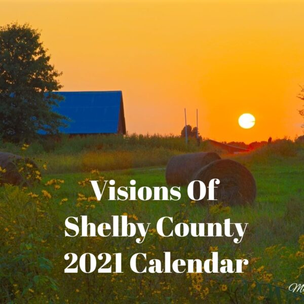 Visions Of Shelby County 2021 Calendar